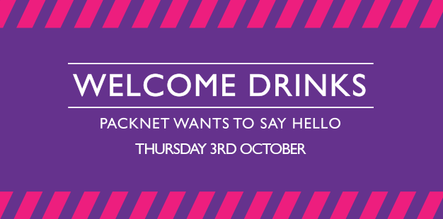 Welcome Drinks with PackNet on Thursday 3rd October
