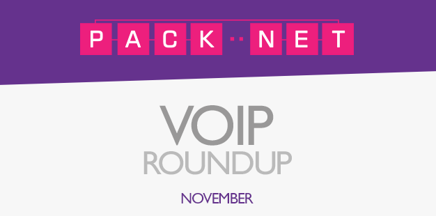 Packnet's Business VoIP roundup for November