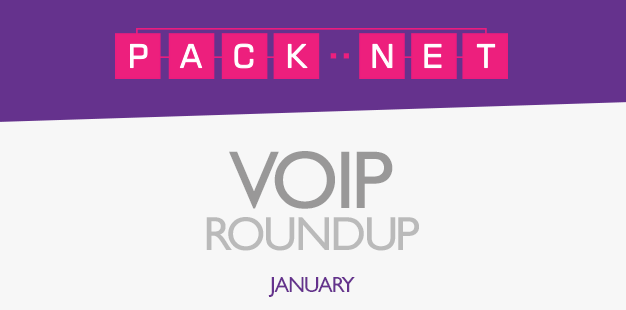 Packnet's VoIP roundup for January