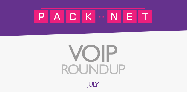 PackNet's VoIP roundup for July
