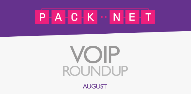 Packnet's VoIP roundup for August