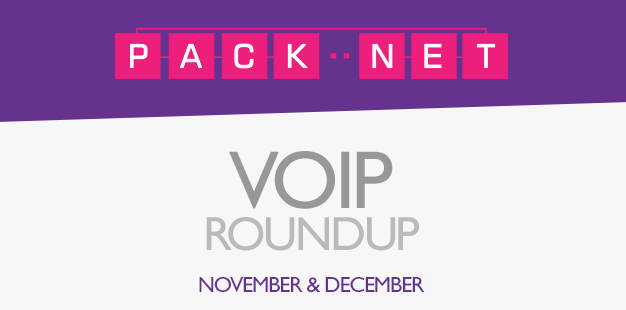 PackNet's VoIP roundup for November and December 2014