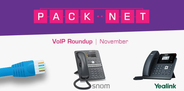 PackNet VoIP roundup November 2015