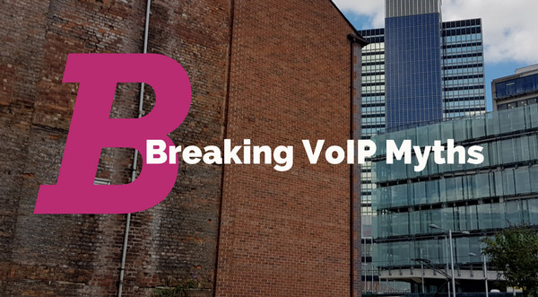 Breaking VoIP Myths