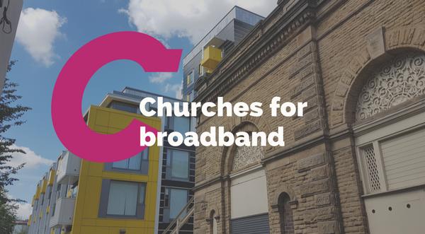 Churches for broadband