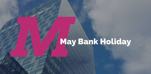 May Bank Holiday – 28th May