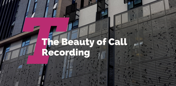 The Beauty of Call Recording