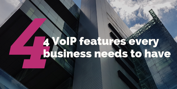 4 VoIP features every business needs to have [Infographic]